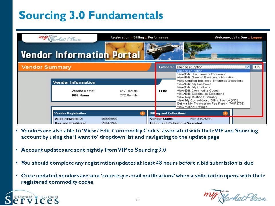 Sourcing 3.0 Fundamentals Vendors are also able to View / Edit Commodity Codes associated with their VIP and Sourcing account by using the I want to d