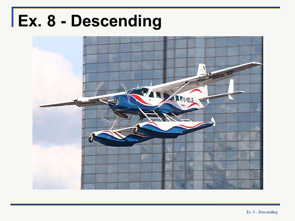 Ex. 8 - Descending
