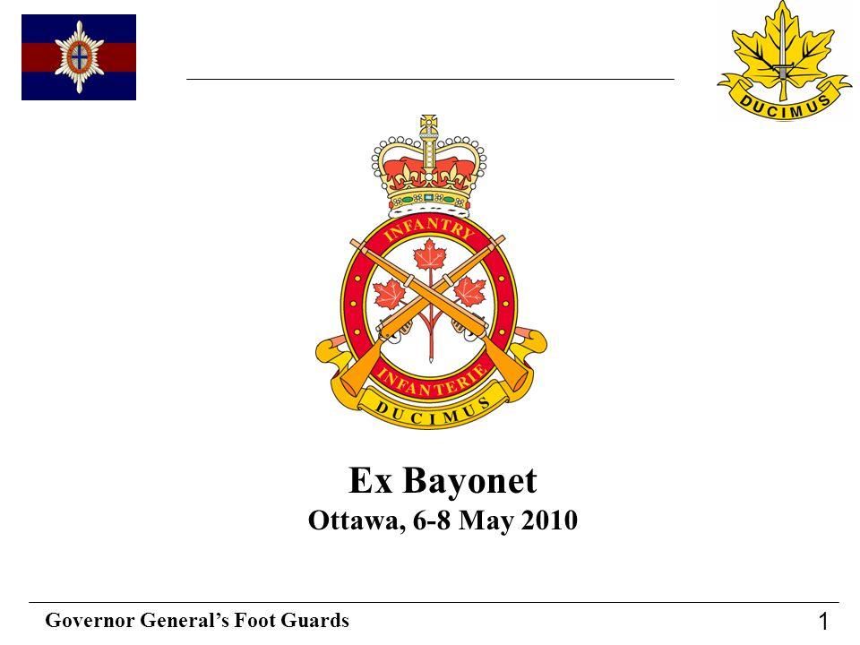 Governor Generals Foot Guards 1 Ex Bayonet Ottawa, 6-8 May 2010