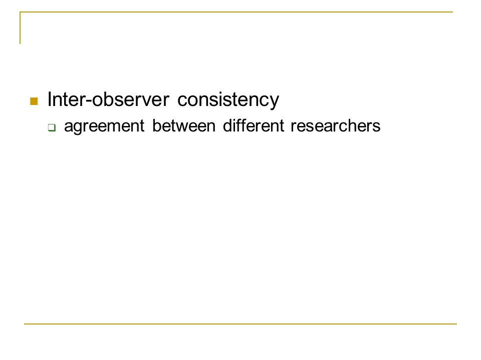 Inter-observer consistency agreement between different researchers