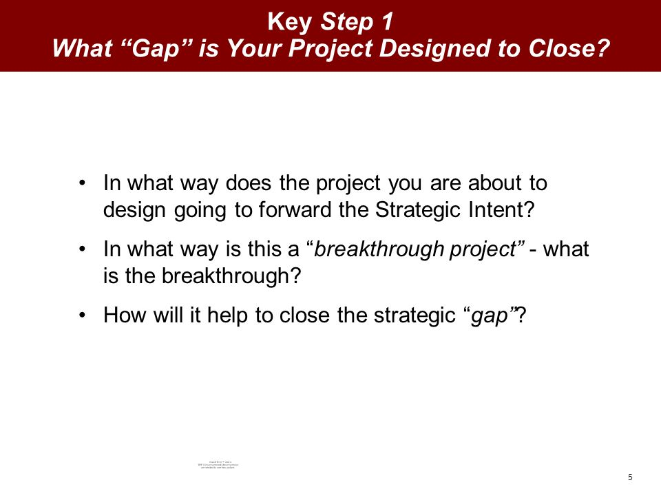 5 In what way does the project you are about to design going to forward the Strategic Intent.