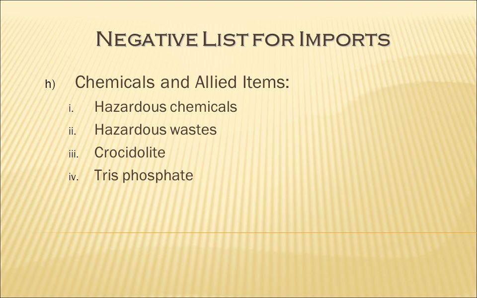 Negative List for Imports h) Chemicals and Allied Items: i.
