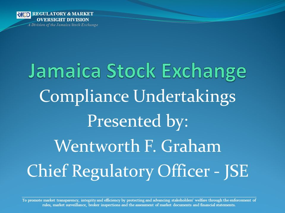 ______________________________________________________________________________________________________________________ To promote market transparency, integrity and efficiency by protecting and advancing stakeholders welfare through the enforcement of rules, market surveillance, broker inspections and the assessment of market documents and financial statements.