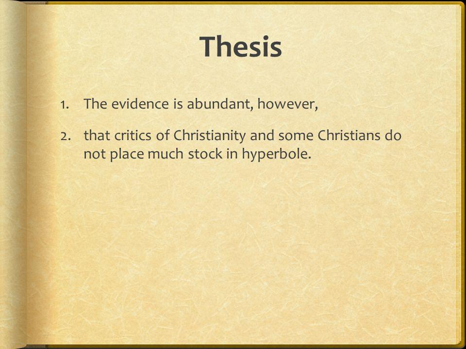 Point 1 Hyperboles are Misunderstood 1.Cults 2.Atheist 3.Deist 4.Satanist 5.Gnostic