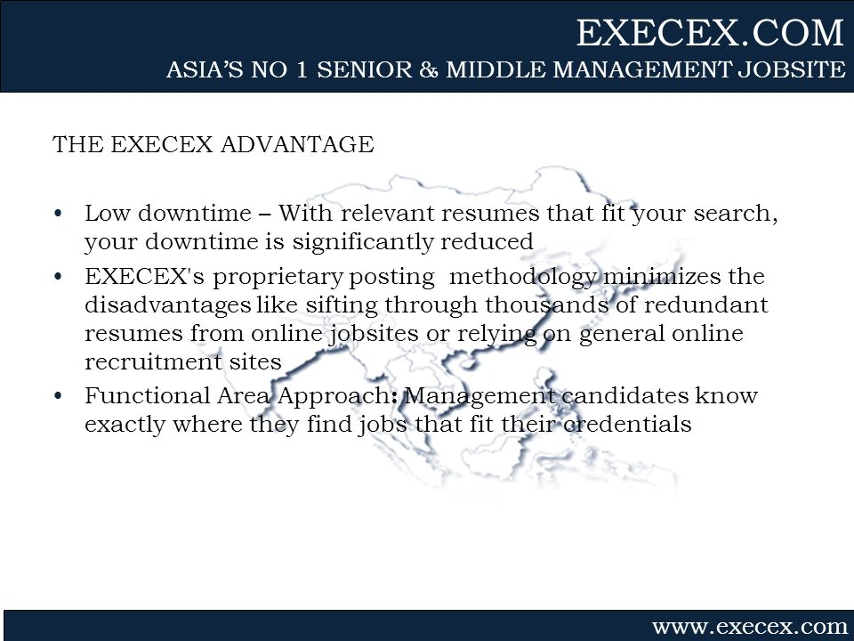 Gvmk,bj. THE EXECEX ADVANTAGE Low downtime – With relevant resumes that fit your search, your downtime is significantly reduced EXECEX's proprietary p