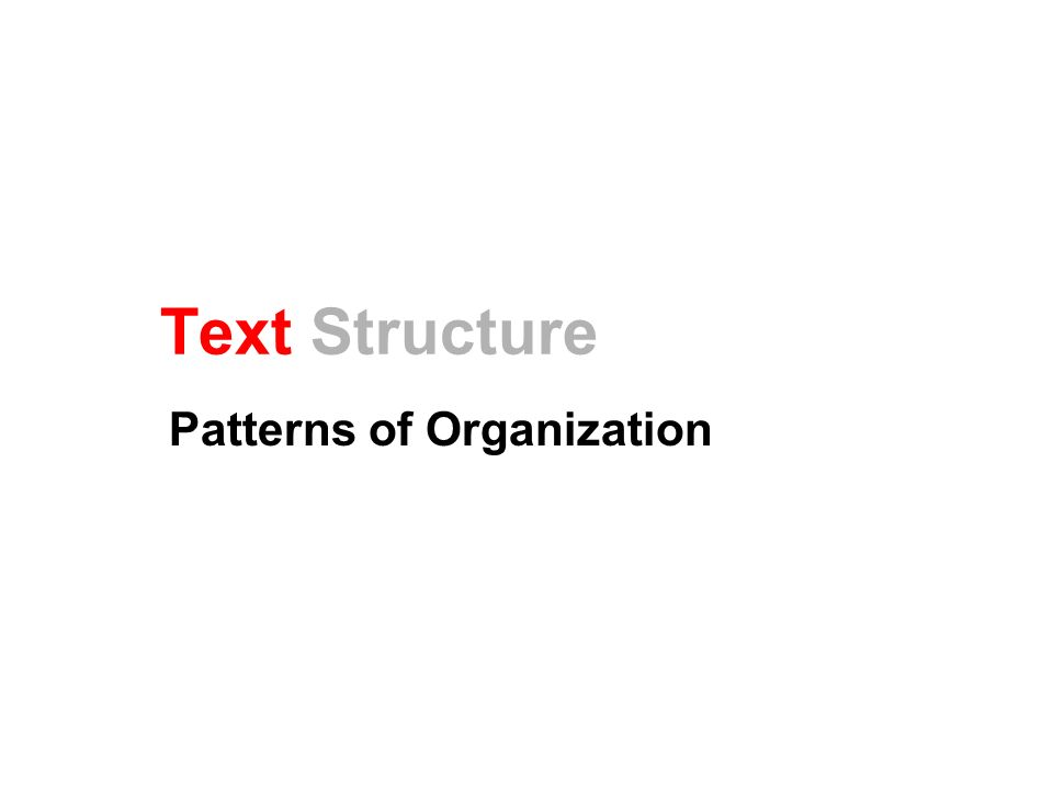 What is Text Structure.