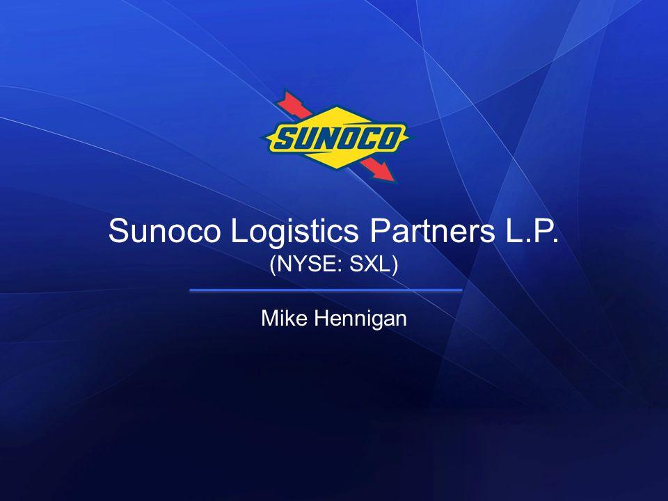Sunoco Logistics Partners L.P. (NYSE: SXL) Mike Hennigan