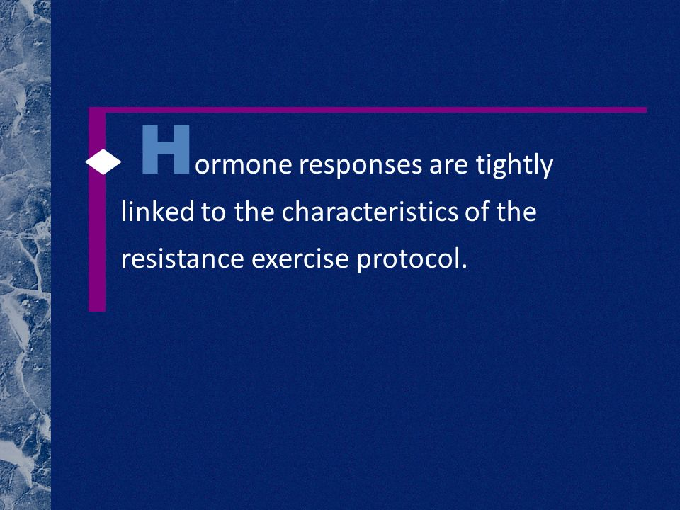 H ormone responses are tightly linked to the characteristics of the resistance exercise protocol.