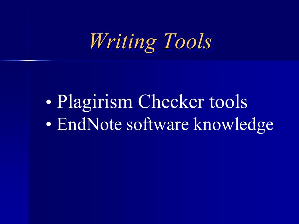 Writing Tools Plagirism Checker tools EndNote software knowledge