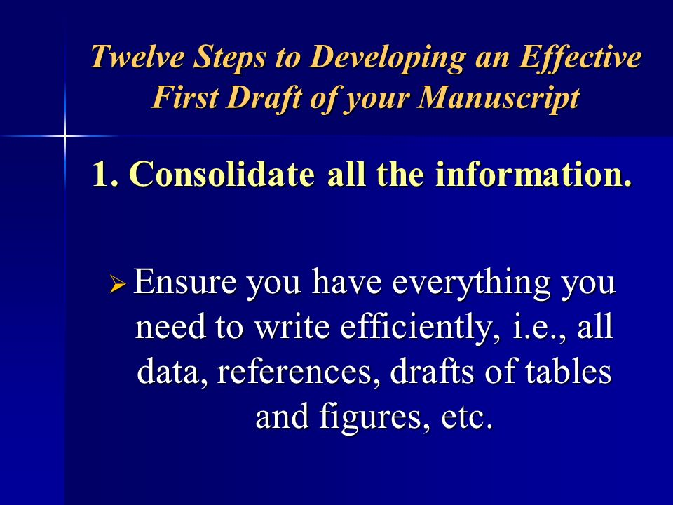 Eight Steps to Developing an Effective Outline 3.