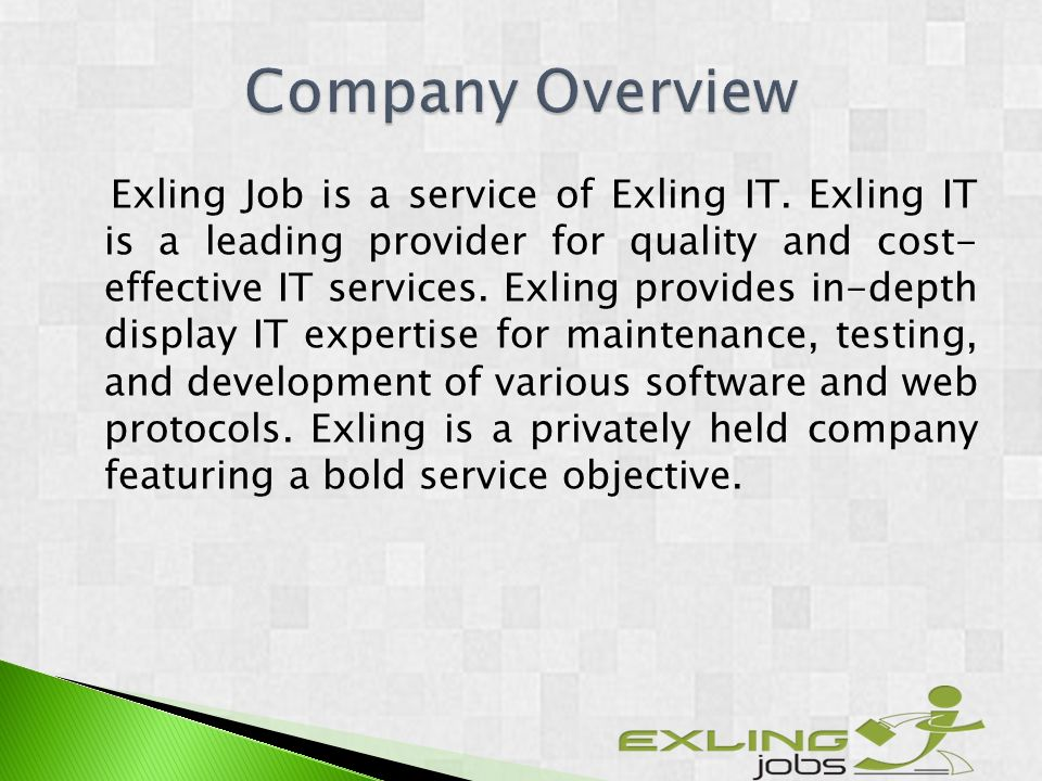 Exling Job is a service of Exling IT. Exling IT is a leading provider for quality and cost- effective IT services. Exling provides in-depth display IT