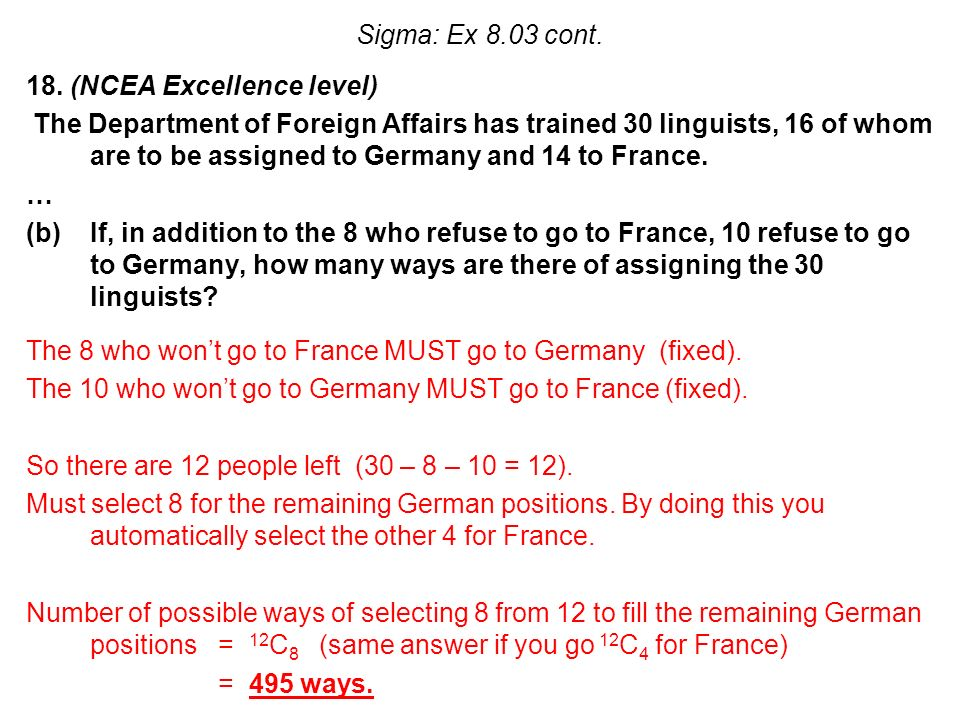 18. (NCEA Excellence level) The Department of Foreign Affairs has trained 30 linguists, 16 of whom are to be assigned to Germany and 14 to France. … (