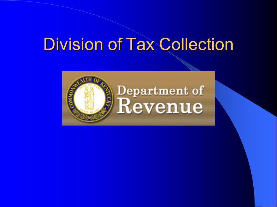 Division of Tax Collection