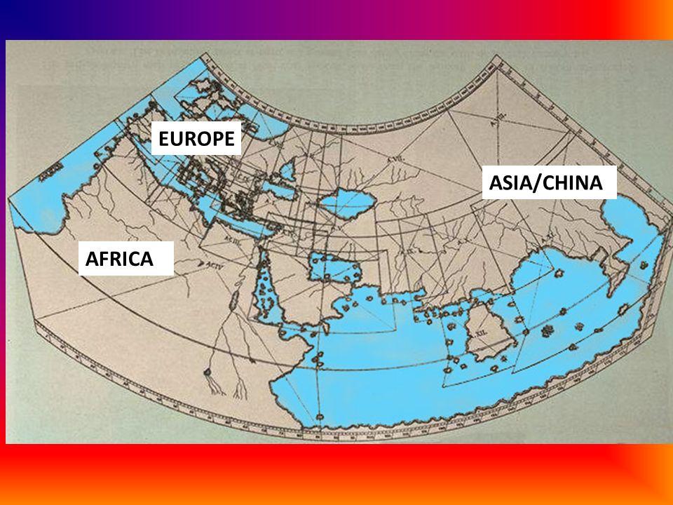 AFRICA ASIA/CHINA EUROPE