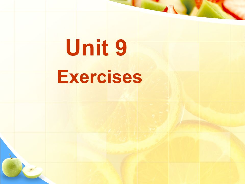 Unit 9 Exercises