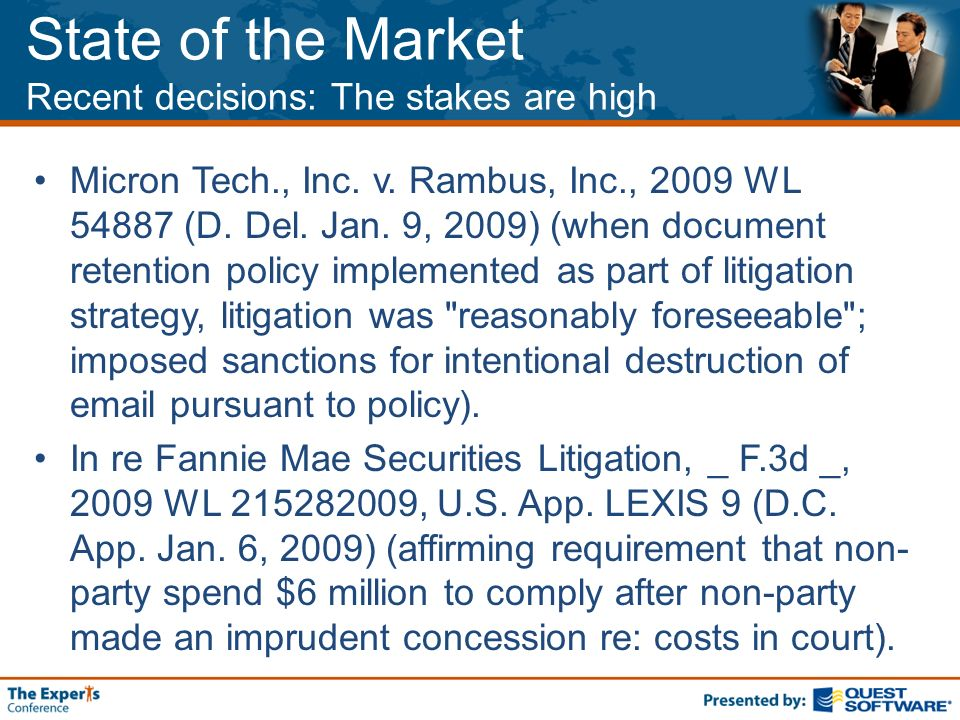 State of the Market Recent decisions: The stakes are high Micron Tech., Inc.