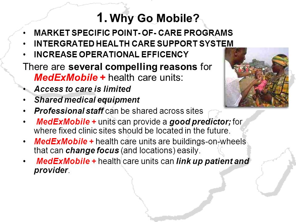 TABLE OF CONTENT: 1.Why Go Mobile. 2.Develop your plan. 3.Choose a chassis. 4.Plan your work environment. 5.Decide whats inside. 6.Sample Medical Mobi