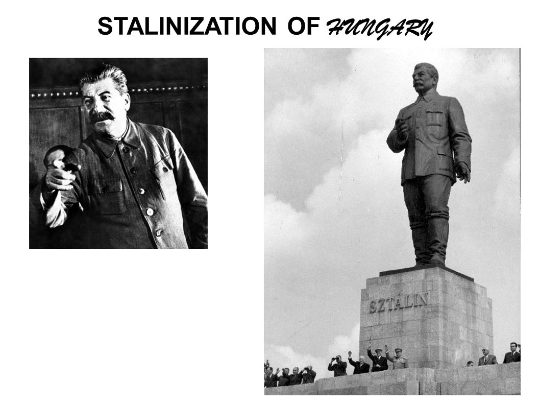 STALINIZATION OF HUNGARY