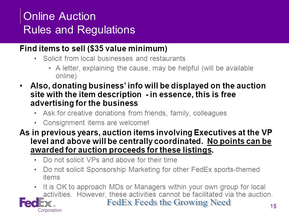 15 Online Auction Rules and Regulations Find items to sell ($35 value minimum) Solicit from local businesses and restaurants A letter, explaining the
