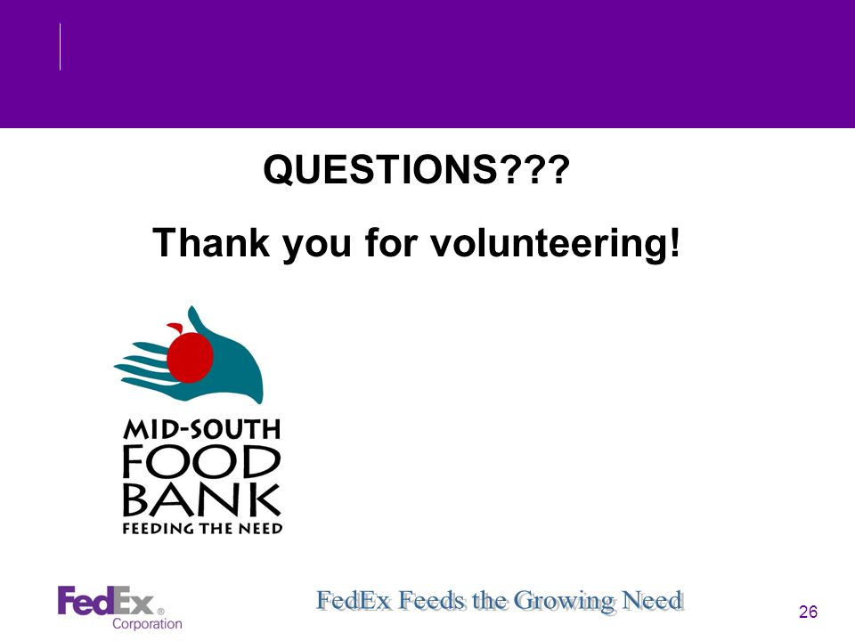 26 QUESTIONS??? Thank you for volunteering!