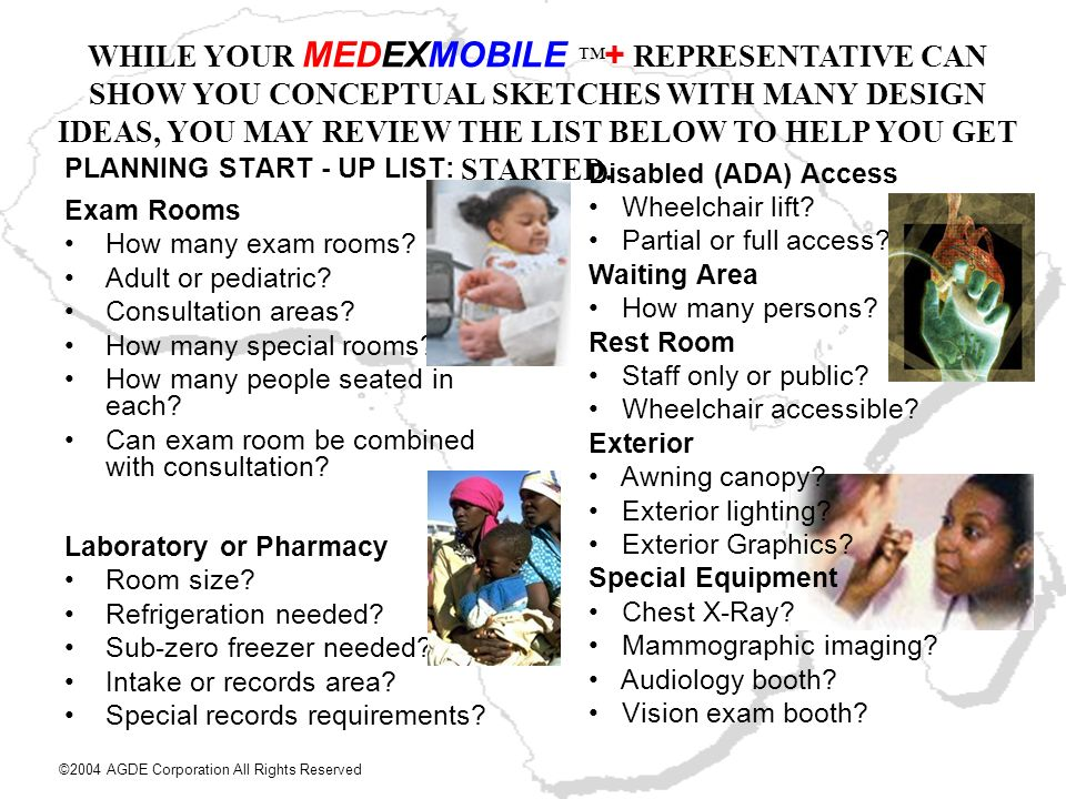 PLANNING START - UP LIST: Exam Rooms How many exam rooms? Adult or pediatric? Consultation areas? How many special rooms? How many people seated in ea