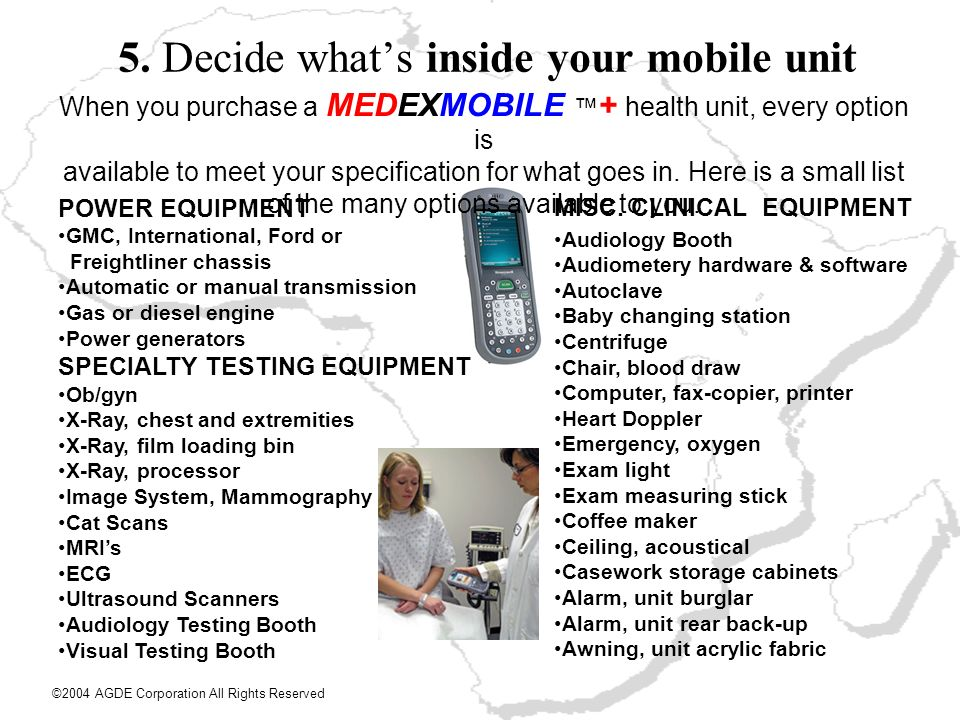 5. Decide whats inside your mobile unit POWER EQUIPMENT GMC, International, Ford or Freightliner chassis Automatic or manual transmission Gas or diese