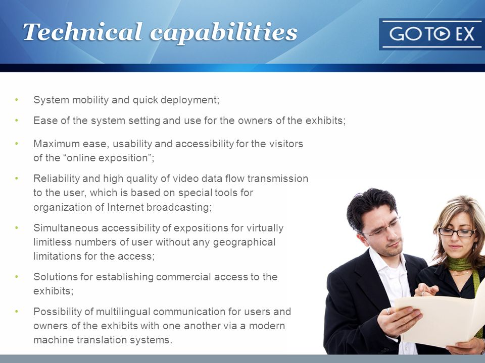 System mobility and quick deployment; Ease of the system setting and use for the owners of the exhibits; Maximum ease, usability and accessibility for
