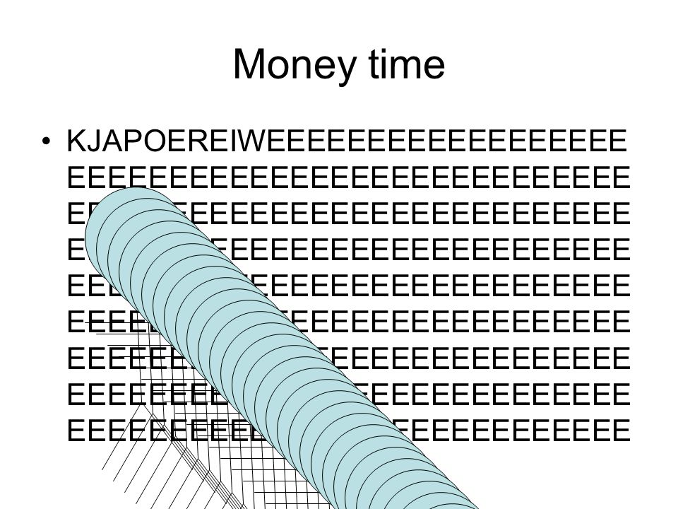 some money sick