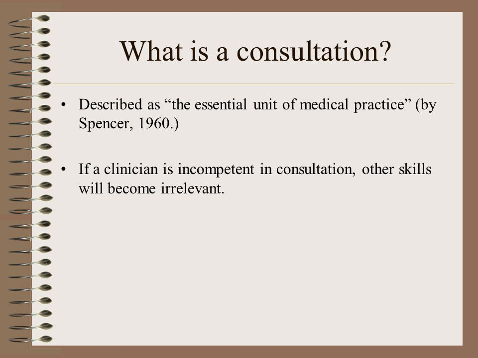 What is a consultation.