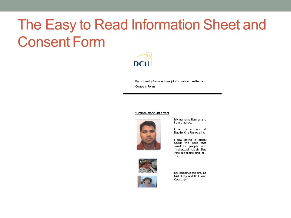 The Easy to Read Information Sheet and Consent Form