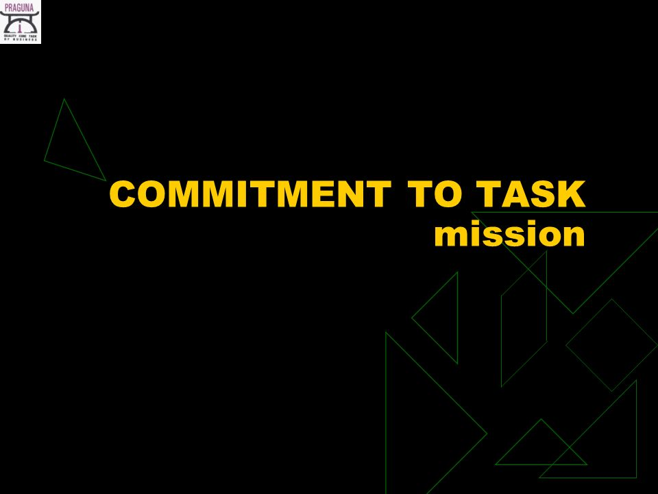 COMMITMENT TO TASK mission