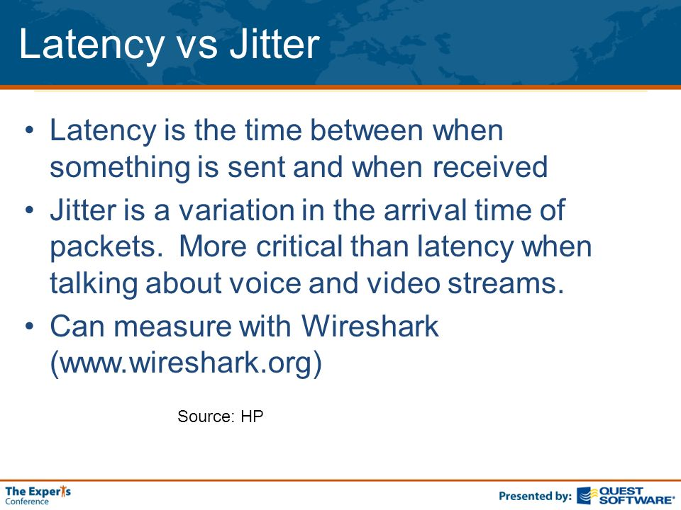 Latency vs Jitter Latency is the time between when something is sent and when received Jitter is a variation in the arrival time of packets. More crit