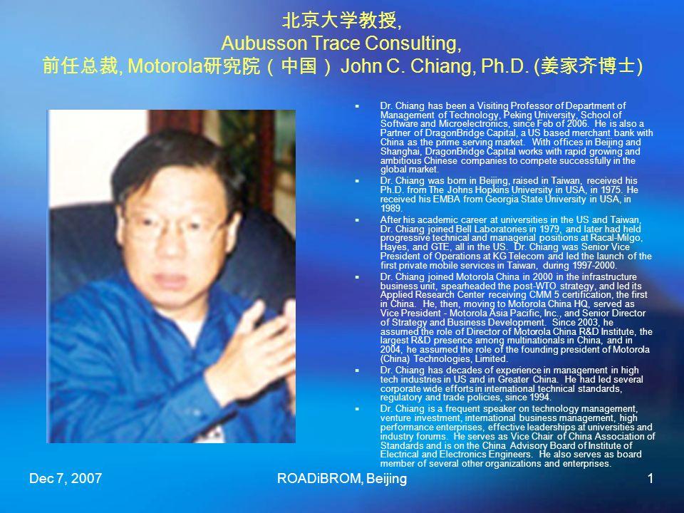Dec 7, 2007ROADiBROM, Beijing1, Aubusson Trace Consulting,, Motorola John C.