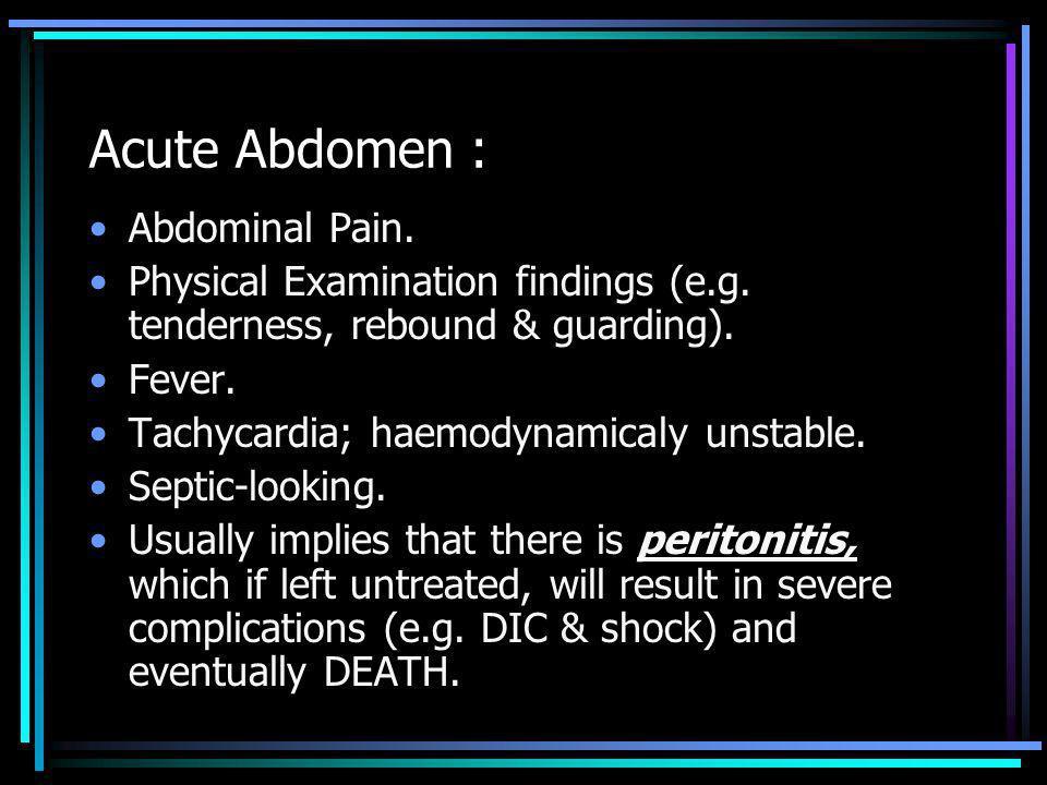 Sigmoid Volvulus : Abdominal pain.NBO nor flatus.