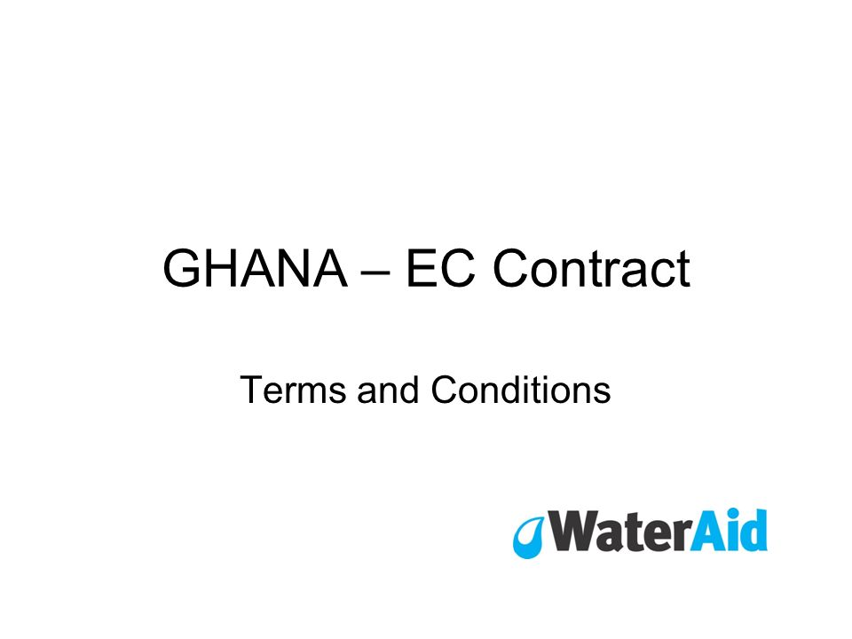 Special Conditions Article I - Purpose Providing sustainable water, sanitation and hygiene promotion to poor and deprived rural and urban communities in Ghana Contract no: ONG-PVD/2005/095-44 Article IIImplementation Period –2.101/04/06 - 31/03/09 (36 months)