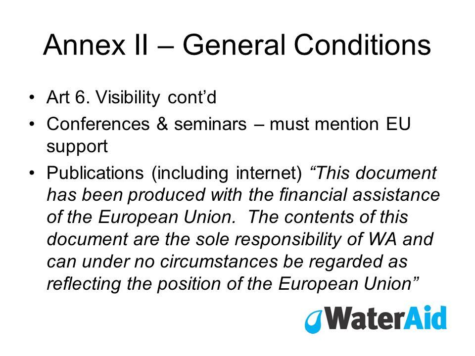 Annex II – General Conditions Art 6.