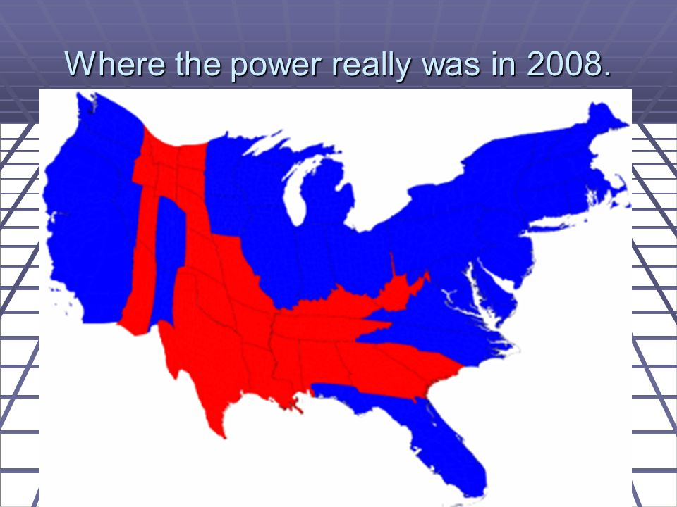Where the power really was in 2008.