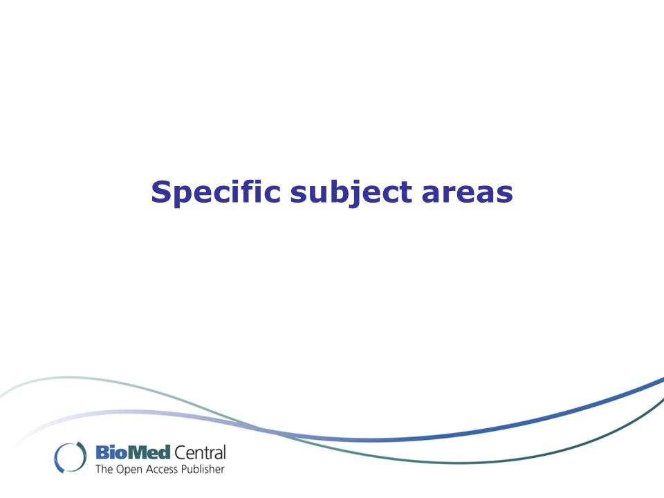 Specific subject areas