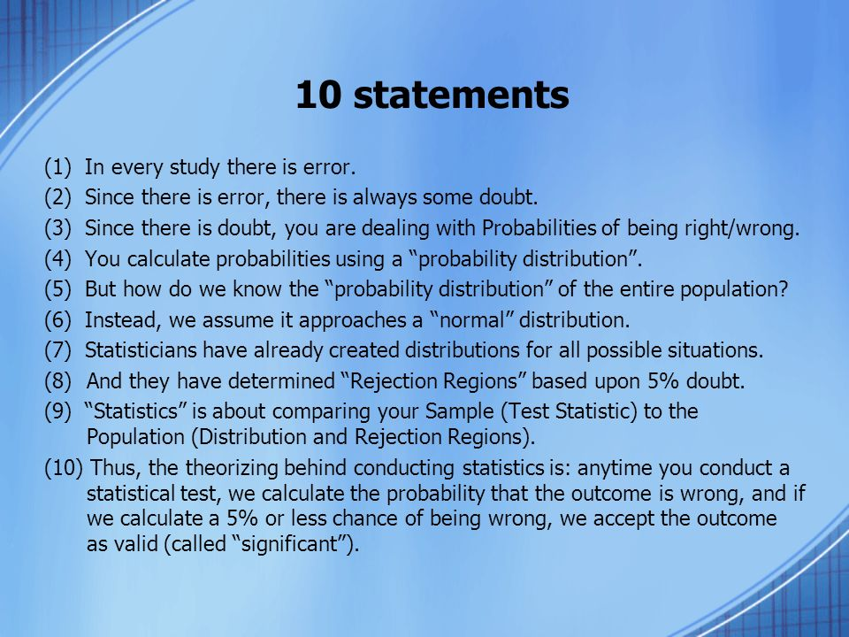 10 statements (1) In every study there is error.