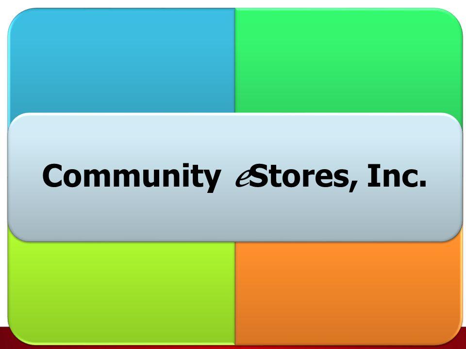 Community e Stores, Inc.