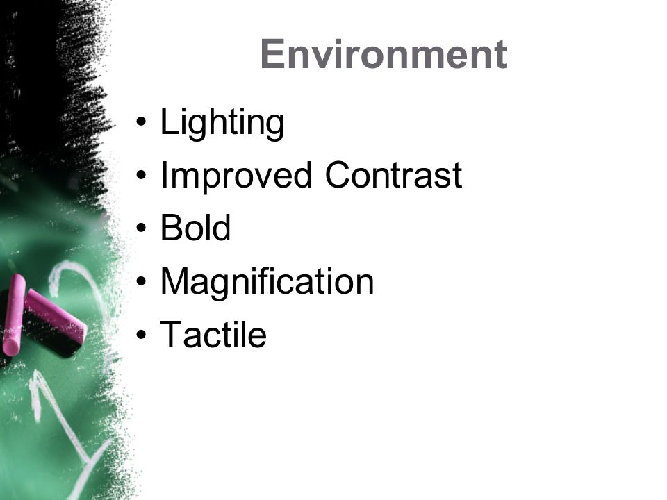Treatment of Low Vision Lighting Environment Magnification Vision Aids