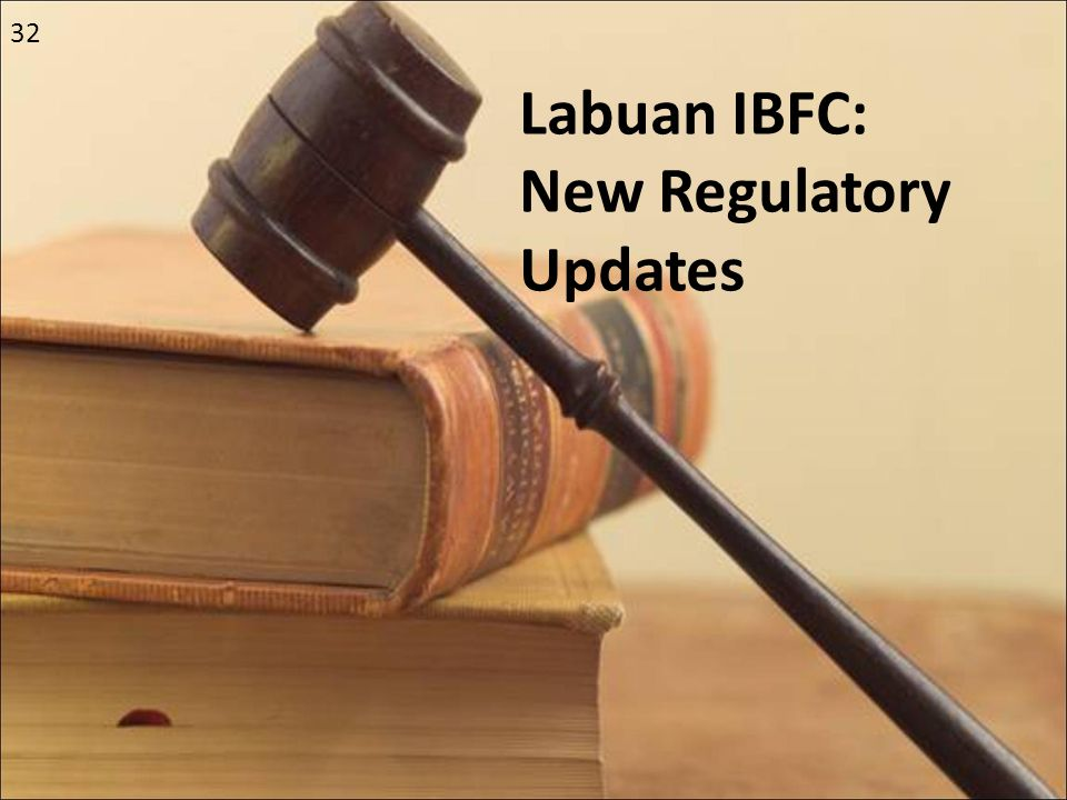 Labuan IBFC: New Regulatory Updates 32