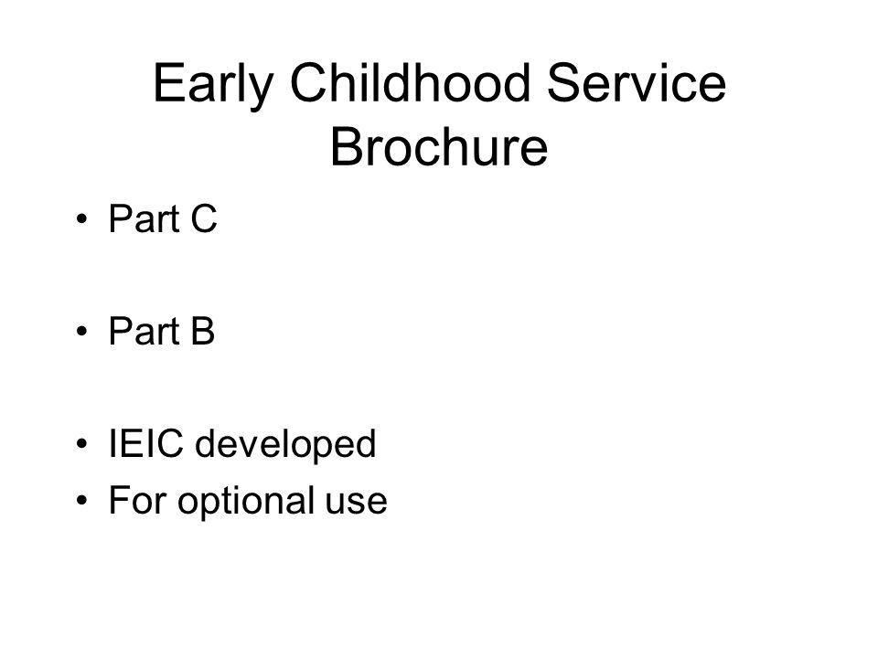 Early Childhood Service Brochure Part C Part B IEIC developed For optional use