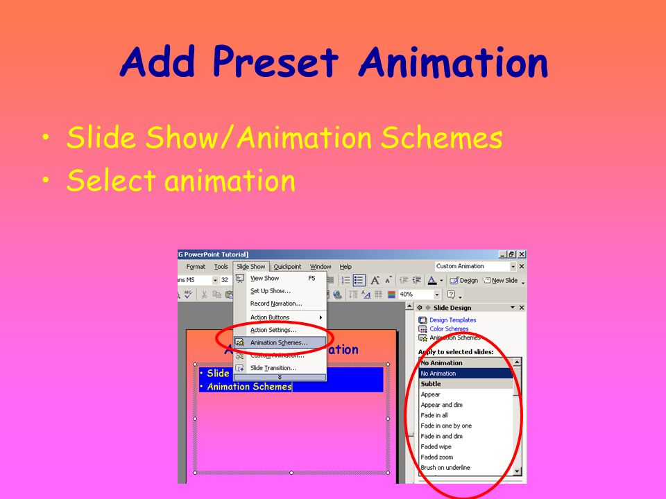 Step 7 Animate Text Or Objects A preset animation or a custom animation may be added to text or objects in your slide show. Animation will bring life