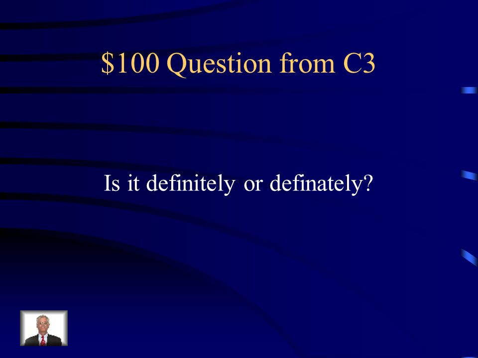 $500 Answer from C2 Desert means to abondon or a dry, arid place and dessert is the final course of a meal