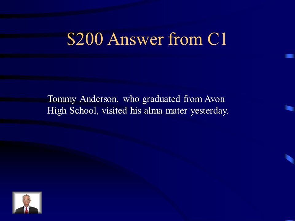 $200 Answer from C3 When used as part of or in place of a proper noun.