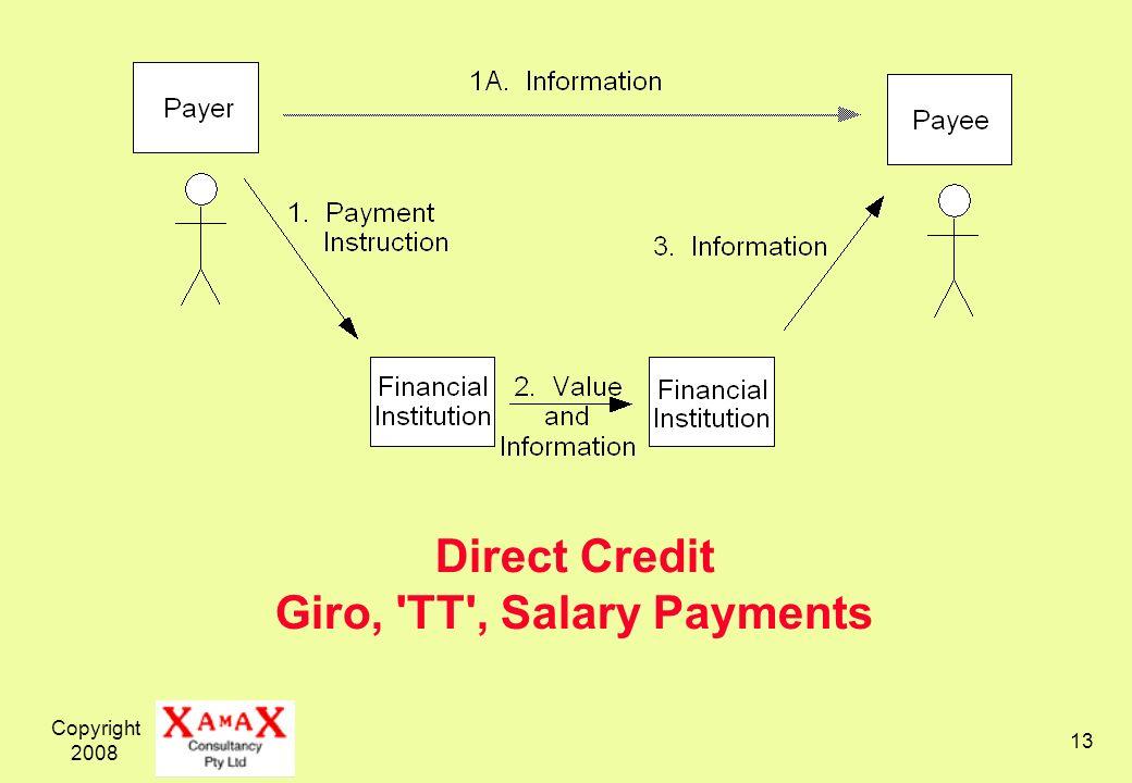 Copyright 2008 13 Direct Credit Giro, 'TT', Salary Payments