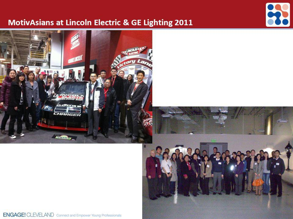MotivAsians at Lincoln Electric & GE Lighting 2011