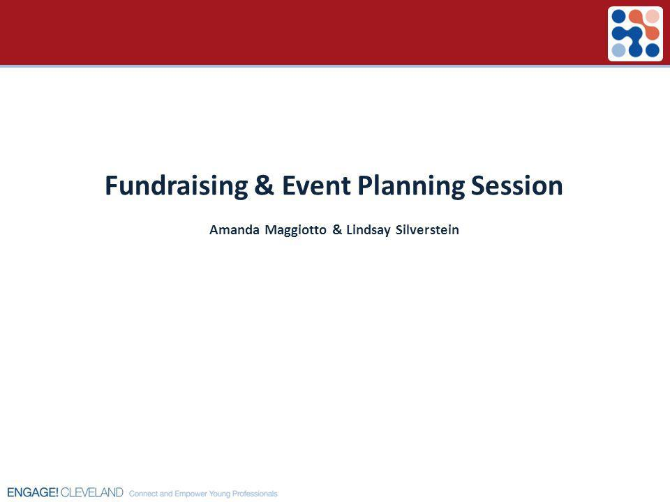 Fundraising & Event Planning Session Amanda Maggiotto & Lindsay Silverstein