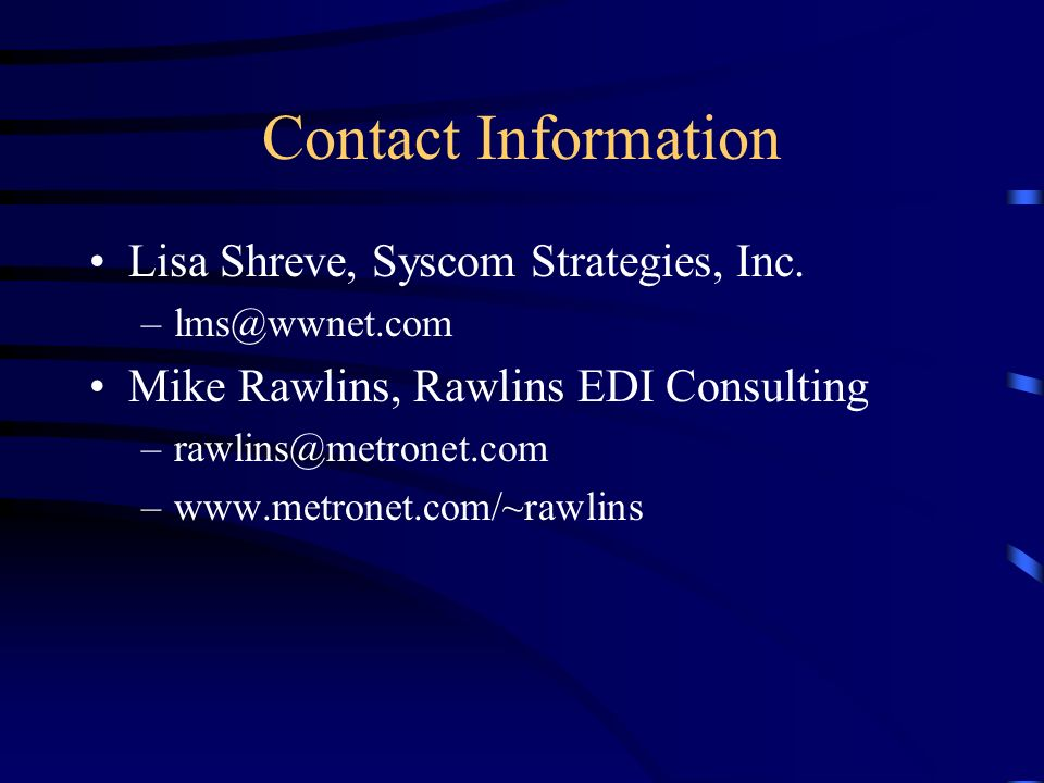 Contact Information Lisa Shreve, Syscom Strategies, Inc.